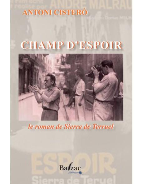 Champ d'espoir, le roman de Sierra Teruel