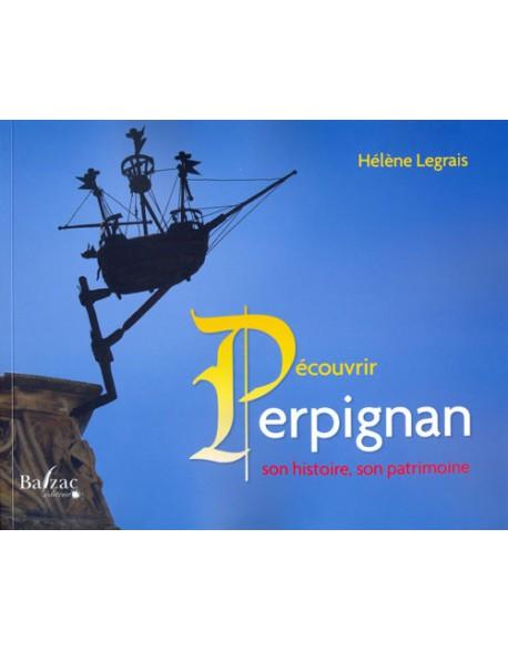 Découvrir Perpignan,son histoire, son patrimoine