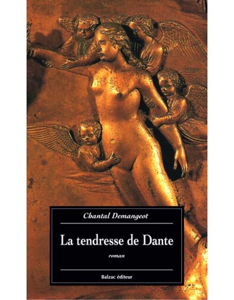 La tendresse de Dante