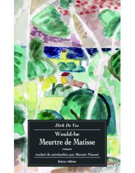 Le meurtre du Matisse