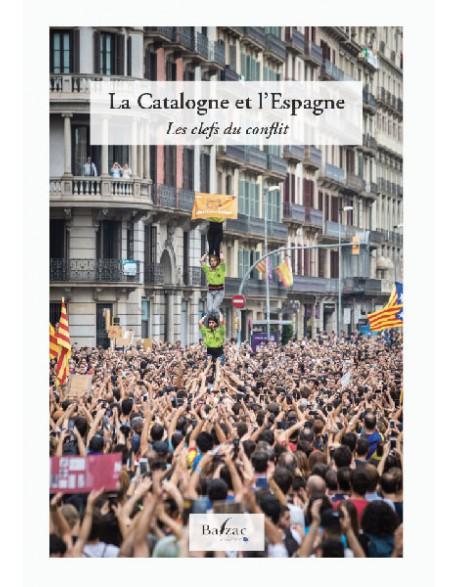 La Catalogne et L'Espagne : Les clefs du conflit