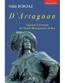 D'Artagnan, capitaine-lieutenant des Grands Mousquetaires du Roy