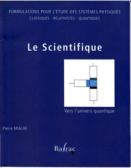 Le Scientifique formulations pour l'étude des systèmes physiques