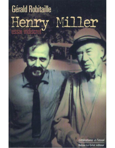 Henry Miller essai indiscret