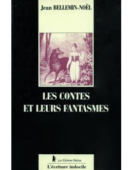 Les contes et leurs Fantasmes