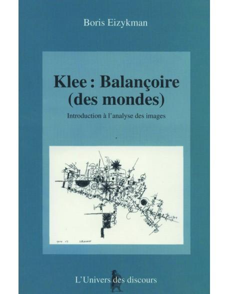 Klee, balançoire des mondes