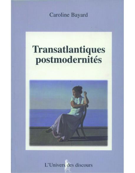 Transatlantiques et postmodernités