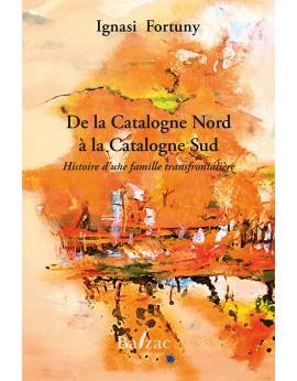 De la Catalogne Nord à la Catalogne Sud
