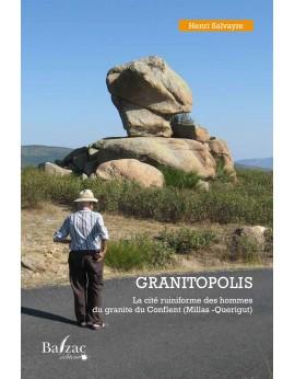 GRANITOPOLIS La cité ruiniforme du granite du Conflent