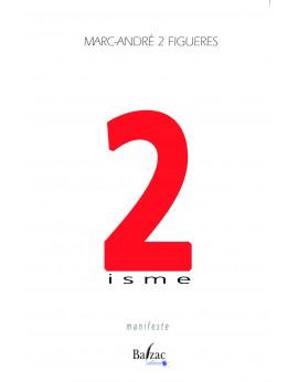 2 isme manifeste