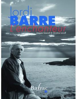 Jordi Barre, l'enchanteur