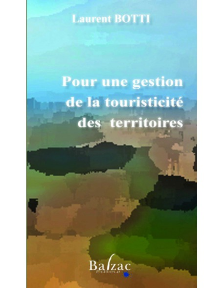 Pour une gestion de la touristicité des territoires