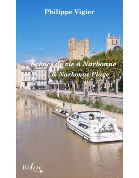 Scènes de Vie à Narbonne et Narbonne-Plage