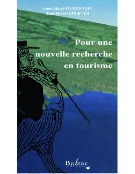 Pour une nouvelle recherche en tourisme